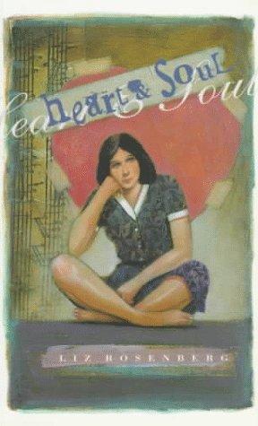 Heart and Soul: Rosenberg, Liz