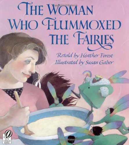 9780152012755: The Woman Who Flummoxed the Fairies: An Old Tale from Scotland