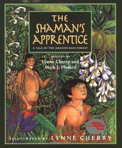 9780152012816: The Shaman's Apprentice: A Tale of the Amazon Rain Forest