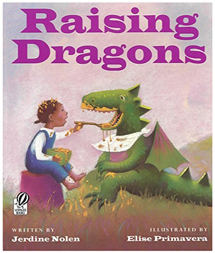 9780152012885: Raising Dragons