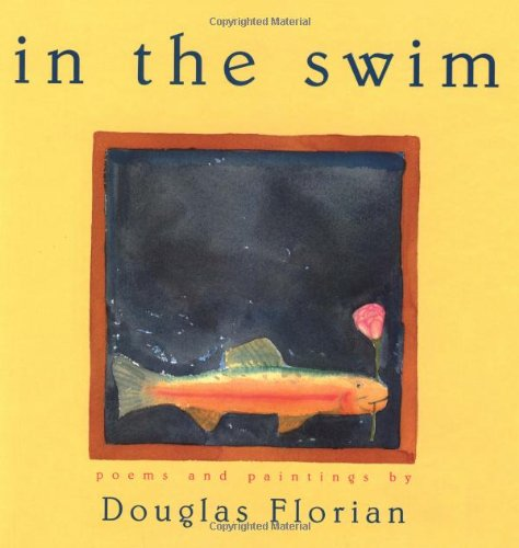 9780152013073: In the Swim: Poems and Paintings