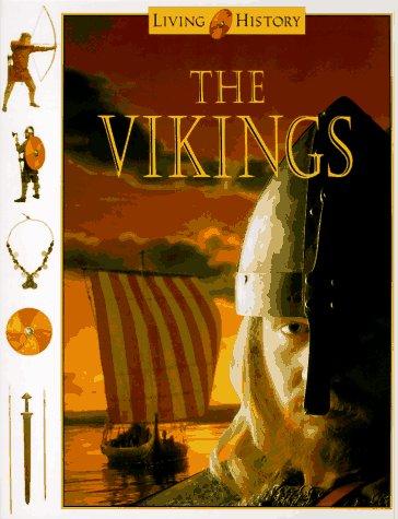 9780152013097: The Vikings (Living History)