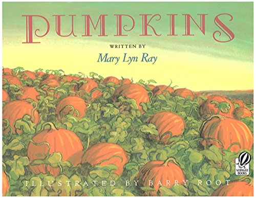 9780152013585: Pumpkins: A Story for a Field (Voyager Books)