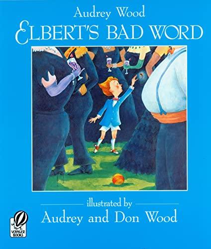 9780152013677: Elbert's Bad Word