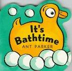 9780152013714: It's Bathtime