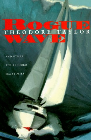 9780152014087: Rogue Wave: And Other Red-Blooded Sea Stories