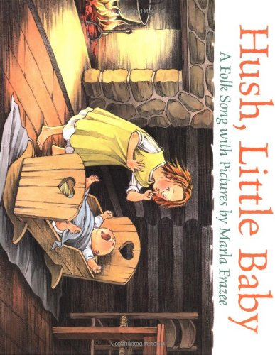 9780152014292: Hush, Little Baby: A Folk Song with Pictures