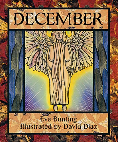 December: Bunting, Eve., Illustrated by David Diaz