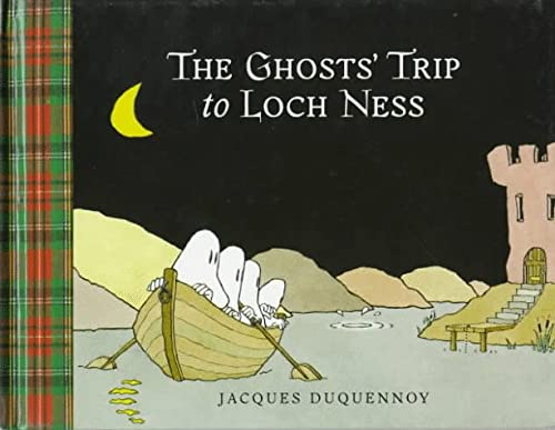 The Ghosts' Trip to Loch Ness: Jacques Duquennoy