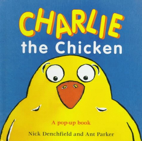 9780152014513: Charlie the Chicken: A Pop-Up Book