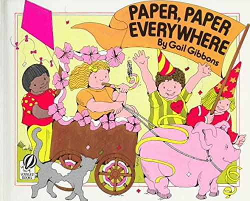 9780152014919: Paper, Paper Everywhere