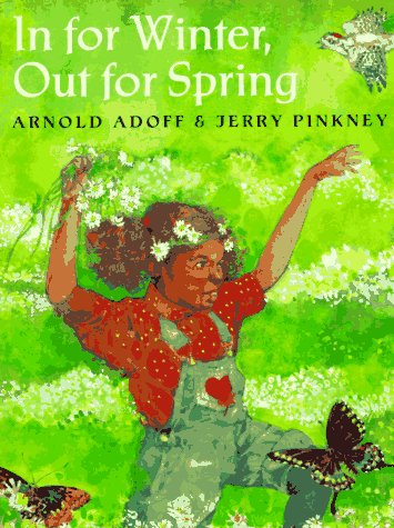 In for Winter, Out for Spring: Arnold Adoff