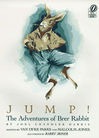 9780152014933: Jump!: The Adventures of Brer Rabbit