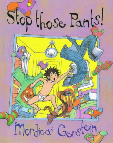 9780152014957: Stop Those Pants!