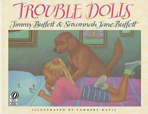 9780152015015: Trouble Dolls