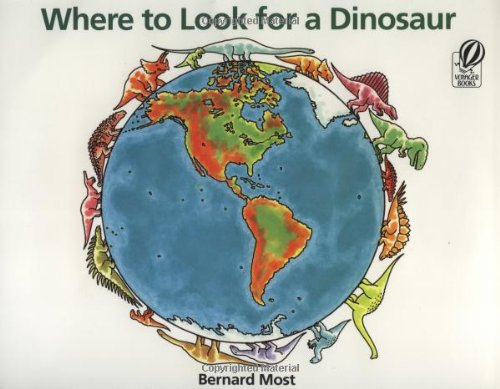 9780152015046: Where to Look for a Dinosaur