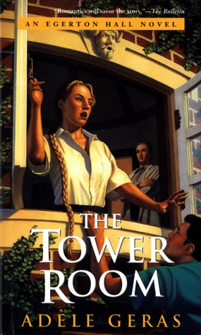 9780152015183: The Tower Room (Egerton Hall Novels)