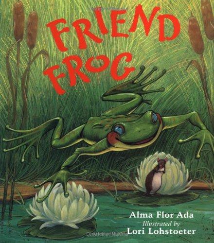Friend Frog: Ada, Alma Flor