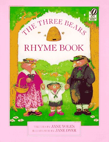 9780152015640: The Three Bears Rhyme Book