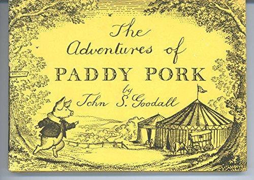 Adventures of Paddy Pork: Goodall, John S.