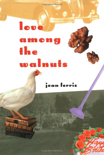 9780152015909: Love Among the Walnuts