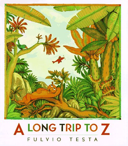 9780152016104: A Long Trip to Z