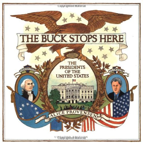 9780152016289: The Buck Stops Here: The Presidents of the United States (Updated Edition)