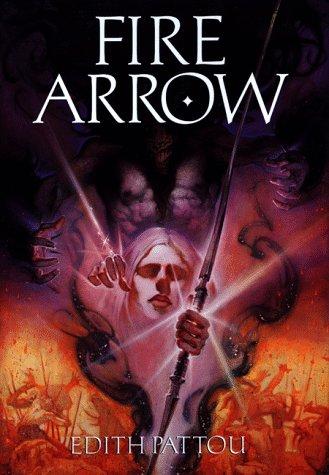 9780152016357: Fire Arrow: The Second Song of Eirren (Songs of Eirren)