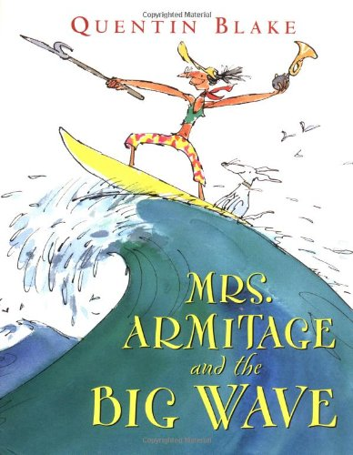 9780152016425: Mrs. Armitage and the Big Wave