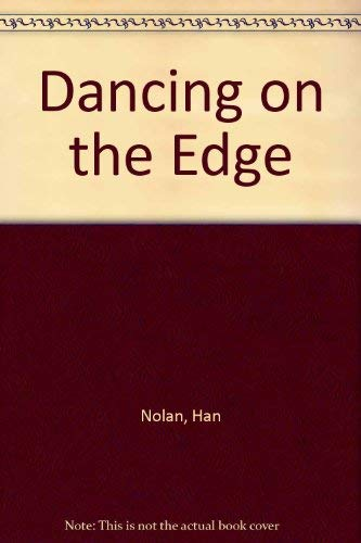 9780152016463: Dancing on the Edge