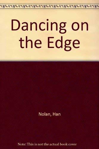 9780152016463: Dancing on the Edge