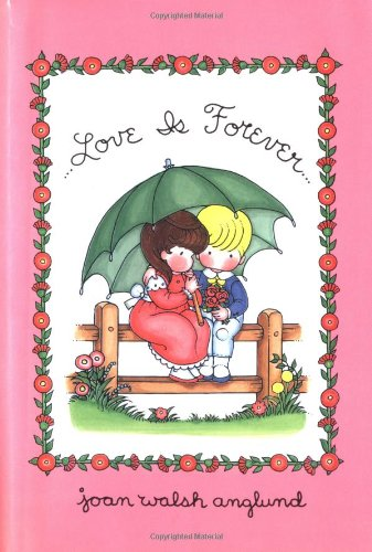 9780152016807: Love Is Forever