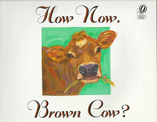 9780152017064: How Now, Brown Cow?