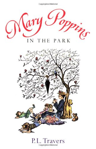 Mary Poppins in the Park (Harcourt Brace: Travers, Dr. P.