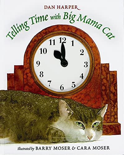 9780152017385: Telling Time with Big Mama Cat