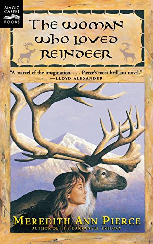 9780152017996: The Woman Who Loved Reindeer