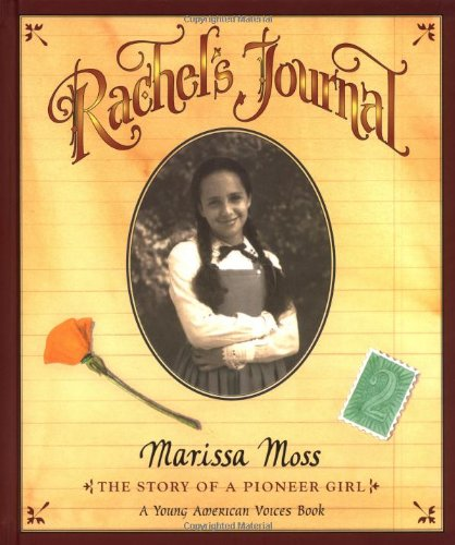 9780152018061: Rachel's Journal: the Story of a Pioneer Girl (Young American voices)