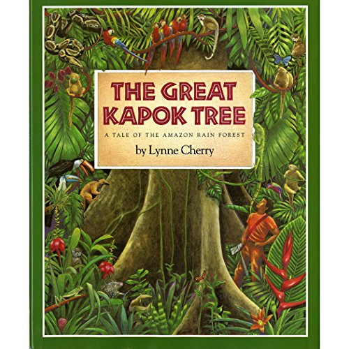 9780152018184: The Great Kapok Tree: A Tale of the Amazon Rain Forest (Harcourt Brace Big Books)
