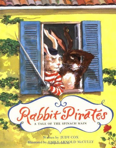 9780152018320: Rabbit Pirates: A Tale of the Spinach Main