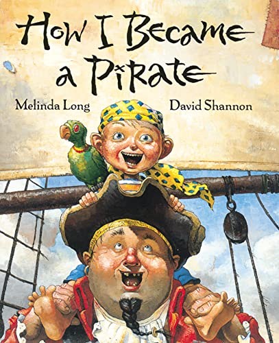 9780152018481: How I Became a Pirate (Irma S and James H Black Award for Excellence in Children's Literature (Awards))