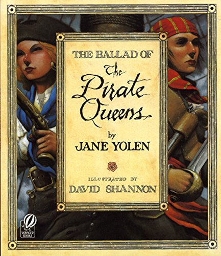 9780152018856: The Ballad of the Pirate Queens