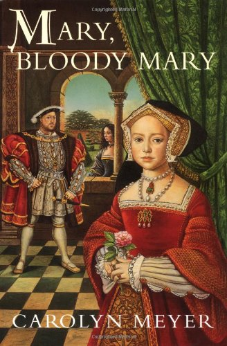 9780152019068: Mary, Bloody Mary: A Young Royals Book