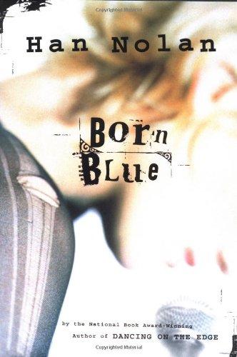9780152019167: Born Blue