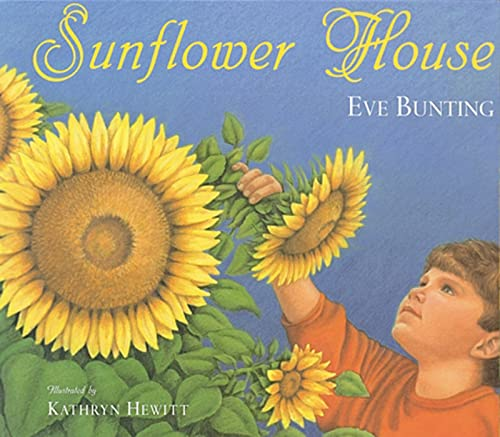 9780152019525: Sunflower House (Books for Young Readers)