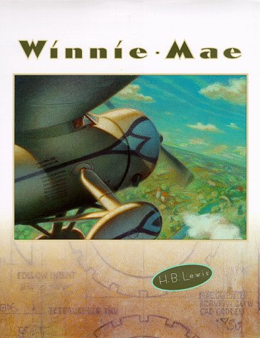 9780152019549: Winnie Mae (Creative Editions)