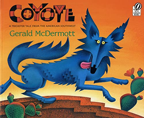 9780152019587: Coyote: A Trickster Tale from the American South West