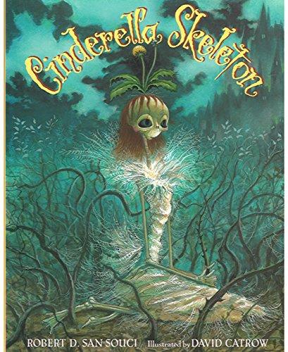 9780152020033: Cinderella Skeleton