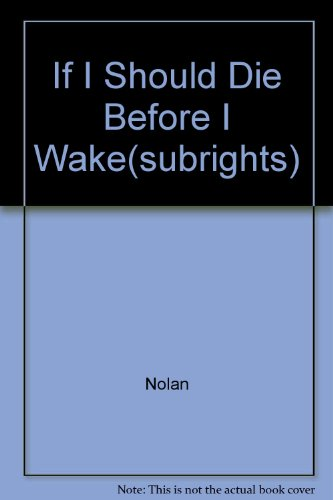 9780152020101: If I Should Die Before I Wake(subrights)