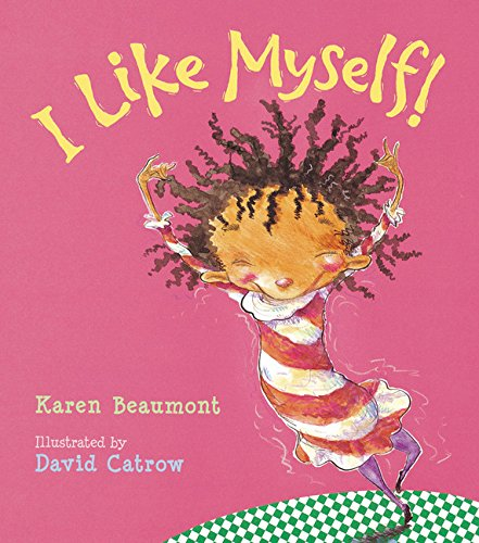 9780152020132: I Like Myself!