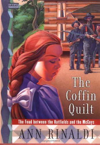 9780152020156: The Coffin Quilt: The Feud Between the Hatfields and the McCoys (Great Episodes)